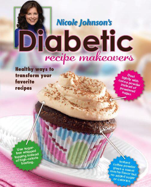 Nicole Johnson's Diabetes Recipe Makeovers