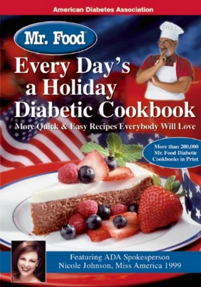 Mr. Food Every Day's a Holiday Diabetic Cookbook